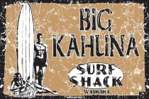 PLAQUE BIG KAHUNA SURF SHACK