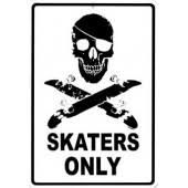 PLAQUE METAL SKATERS ONLY SKULL