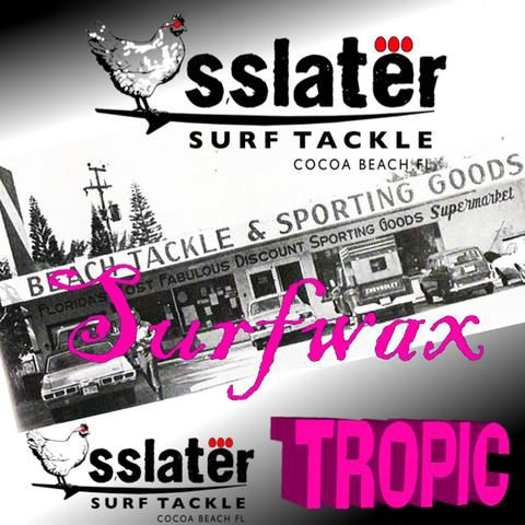 Wax Slater tropical
